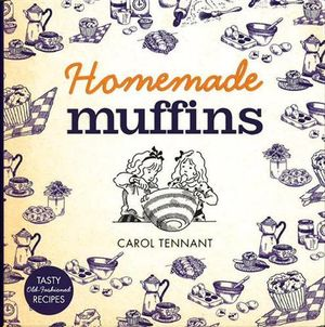 Homemade Muffins - Carol Tennant