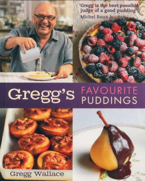 Greggs Favourite Puddings - Gregg Wallace