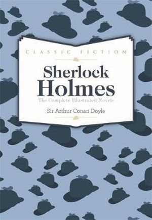 Sherlock Holmes Complete Novels - Sir Arthur Conan Doyle