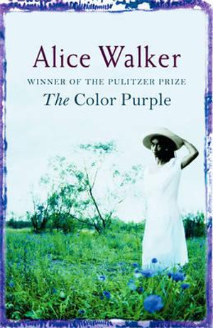 The Color Purple : 1983 Pulitzer Prize Winner for Fiction - Alice Walker