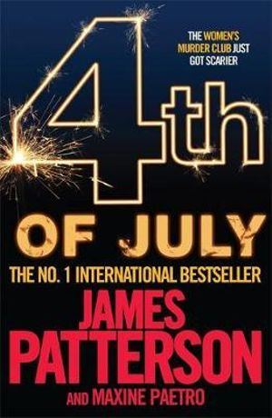 4th of July : Women's Murder Club Series 4 - James Patterson