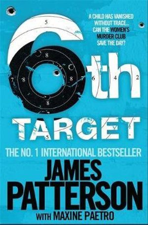 The 6th Target : Women's Murder Club Series : Book 6 - James Patterson