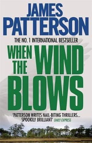 JAMES THE WHEN PATTERSON WIND BLOWS
