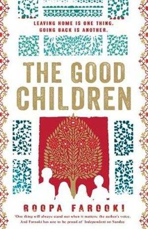 The Good Children - Roopa Farooki