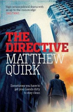 The Directive : Mike Ford - Matthew Quirk