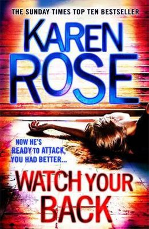 Watch Your Back - Karen Rose