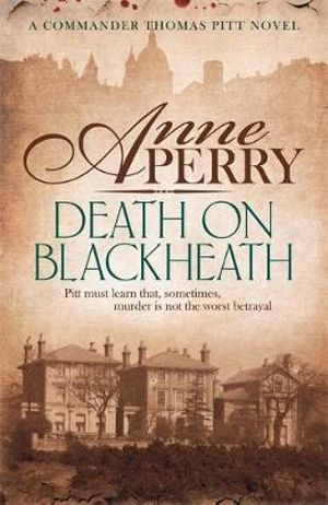 Death on Blackheath : Book 29 - Anne Perry