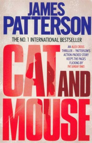 Cat and Mouse : Cat & Mouse - James Patterson
