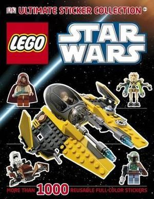 Lego Star Wars Ultimate Sticker Collection : More Than 1000 Reusable Full-Color Stickers - DK Publishing