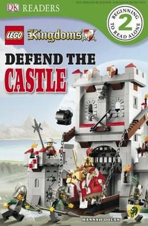 Lego Kingdoms : Defend the Castle  : DK Reader : Level 2 - DK Publishing