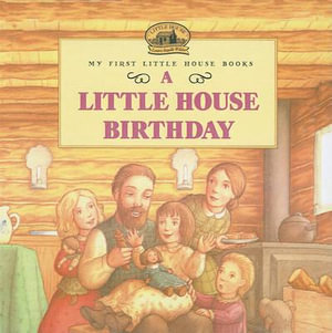 A Little House Birthday - Laura Ingalls Wilder