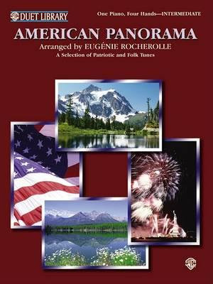 American Panorama : A Selection of Patriotic and Folk Tunes - Eugenie Rocherolle