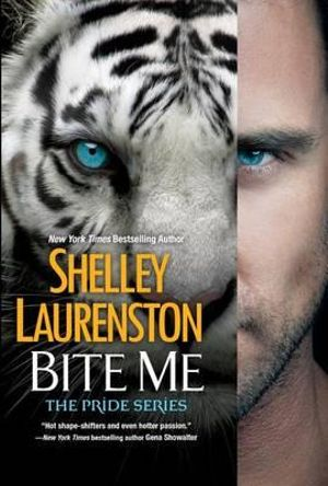 Bite Me : Pride - Shelly Laurenston