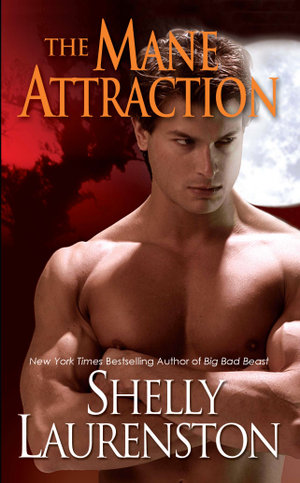The Mane Attraction - Shelly Laurenston