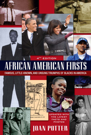 African American Firsts, 4th Edition - Joan Potter