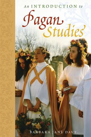 Introduction to Pagan Studies - Barbara Jane Davy