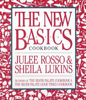 The New Basics Cookbook - Sheila Lukins