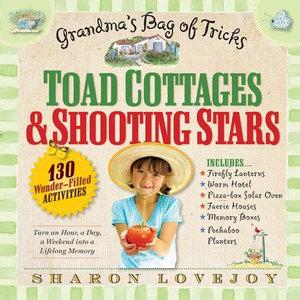 Camp Granny : A Grandma's Bag of Tricks - Sharon Lovejoy