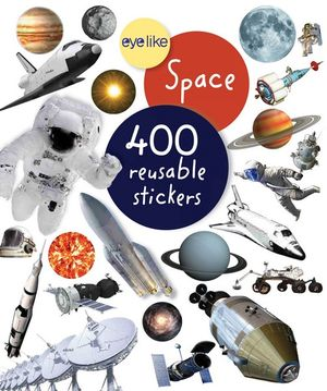 Eyelike Stickers : Space : Eyelike Stickers - Workman Publishing
