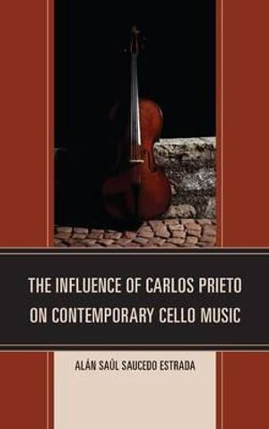 The Influence of Carlos Prieto on Contemporary Cello Music - Alan Saul Saucedo Estrada