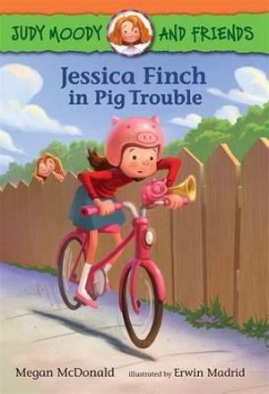 Jessica Finch in Pig Trouble - Megan McDonald