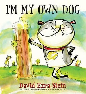 I'm My Own Dog - David Ezra Stein