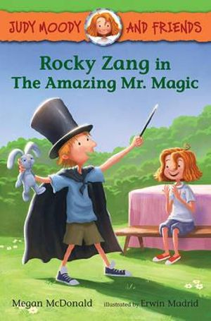 Rocky Zang in the Amazing Mr. Magic - Megan McDonald