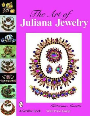The Art of Juliana Jewelry Katerina Musetti
