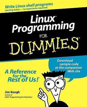 Linux Programming For Dummies Jim Keogh