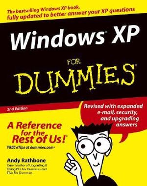 Windows XP For Dummies, 2nd Edition - Andy Rathbone