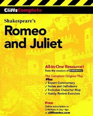 Romeo and Juliet : Cliff Notes Complete Study Edition - William Shakespeare