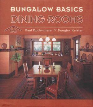 Bungalow Basics : Dining Rooms : 000288716 - Paul Duchscherer