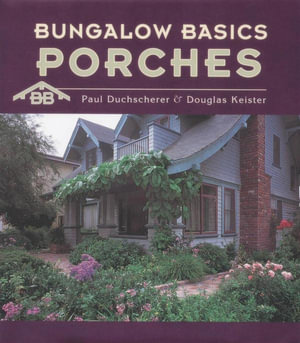 Bungalow Basics : Porches : 000288716 - Paul Duchscherer