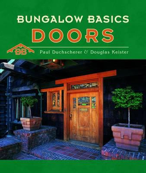 Bungalow Basics : Doors : 000288716 - Paul Duchscherer