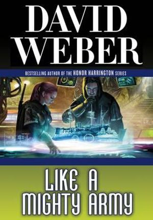Like a Mighty Army : Safehold Series : Book 7 - David Weber