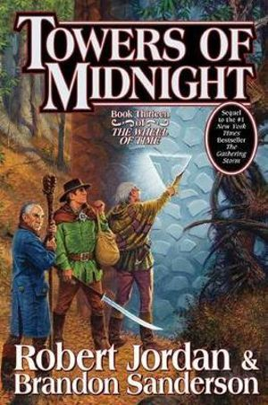 Towers of Midnight : Wheel Of Time Series : Book 13 (US Edition) - Robert Jordan