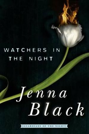 Watchers in the Night : Guardians of the Night - Jenna Black