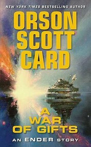A War of Gifts : Ender Wiggin Saga - Orson Scott Card