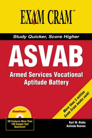 ASVAB Exam Cram, Adobe Reader - Karl W. Riebs