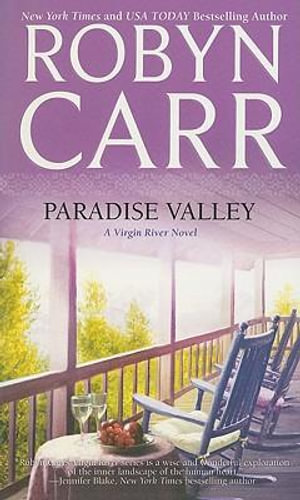 Paradise Valley : Virgin River Novels - Robyn Carr