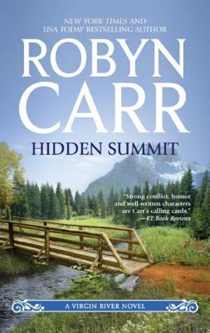 Hidden Summit : A Virgin River Novel Series - Robyn Carr