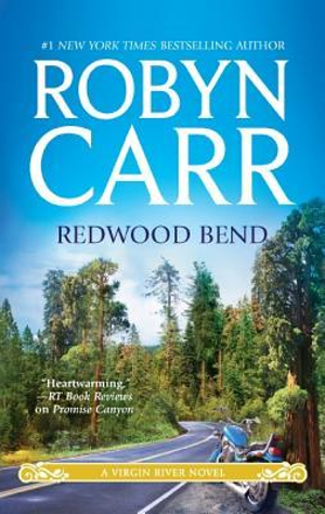 Redwood Bend : Virgin River Series : Book 16 - Robyn Carr