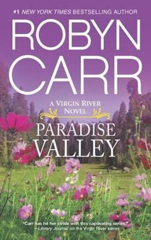 Paradise Valley : Virgin River Novel    - Robyn Carr