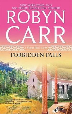 Forbidden Falls : Virgin River Novels Series :  Virgin River Novels Series - Robyn Carr