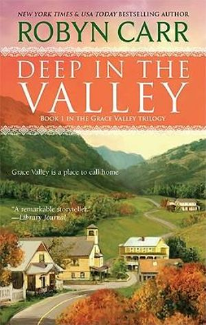 Deep in the Valley - Robyn Carr