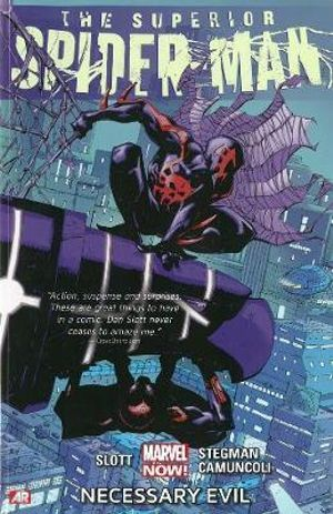 Superior Spider-Man : Necessary Evil (Marvel Now) Volume 4 - Dan Slott