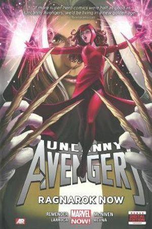 Uncanny Avengers : Ragnarok Now (Marvel Now): Volume 3 - John Cassaday