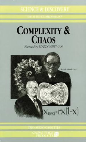 Complexity and Chaos : Audio Classics: Science & Discovery - Roger White