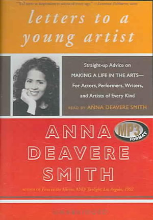 Letters to a Young Artist - Anna Deavere Smith