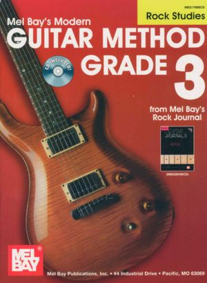 Guitar Method Grade 3 : Rock Studies : CD Included! - Mel Bay Publications Inc.